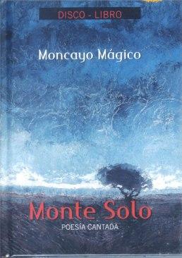 DiscolibroMonteSolo-MoncayoMagico2005G
